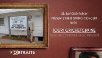 Iouri Grichetchkine Spring Concert at St. Saviour Church