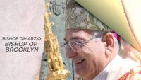 Bishop DiMarzio: Bishop of Brooklyn